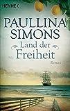 Land der Freiheit: Roman bei Amazon kaufen