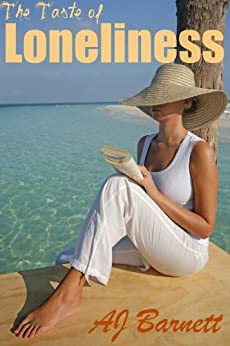 Christian Romantic Fiction: The Taste of Loneliness: A holiday beach read (Tearkjerkers Book 3) by [Barnett, AJ]