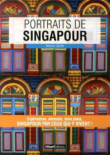 Descargar Libro Portraits de Singapour de Marion Zipfel