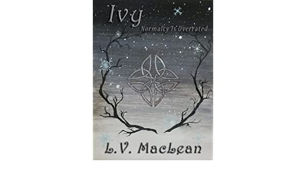 Ivy, or Normalcy is Overrated (The Misborn, Prequel Book 6)