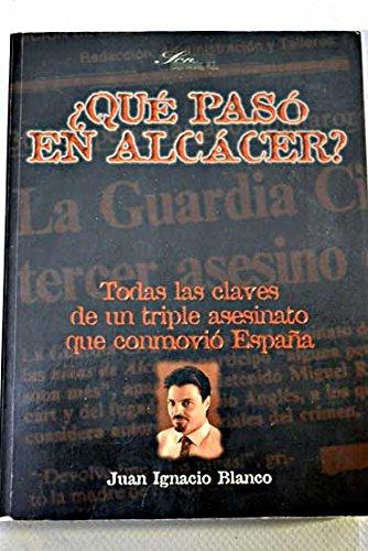 ¿Qué Pasó En Alcacer?