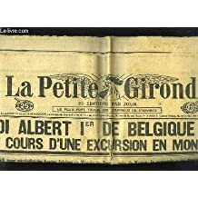 La Petite Gironde N°22495 : Le Roi Albert 1er Belgique se tue au cours d'une excursion en montagne ...