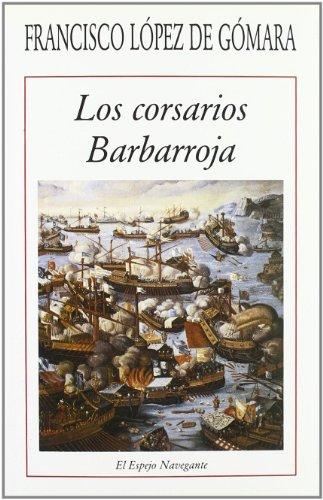 Los Corsarios Barbarroja (El Espejo Navegante)