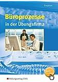 Büropraxis in der Übungsfirma: Büroprozesse in der Übungsfirma: Schülerband