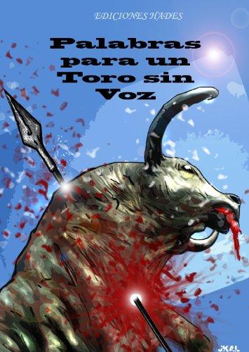 Palabras para un Toro sin Voz por Rosa Montero