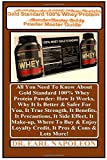 Gold Standard 100% Whey  Protein Powder Master Guide: All You Need To Know About Gold Standard 100% Whey Protein Powder: How It Works, Why It Is ... Enjoy Loyalty Credit, It Pros & Cons & Lot...