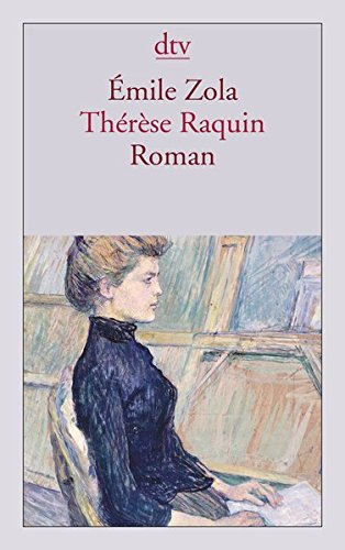 Thérèse Raquin: Roman