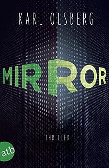 Mirror: Thriller von [Olsberg, Karl]