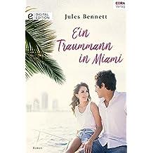Ein Traummann in Miami (Digital Edition)