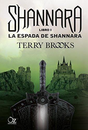 La espada de Shannara: Las crónicas de Shannara - Libro 1