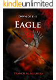 Dictator of Rome - Camillus (Book 1): Dawn of The Eagle