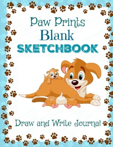 PAW PRINTS: Blank Sketchbook: Draw and Write Journal (**Jumbo Size** Pupp-Themed Sketchbook Mama Dog and Puppies Blue Cover Design) (Blue Paw Print)