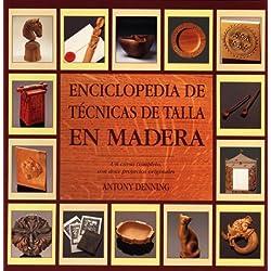 Enciclopedia de técnicas de talla en madera (Artesaria De La Madera)