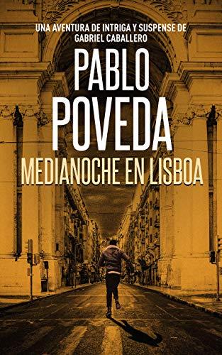 Portada del libro Medianoche en Lisboa de Pablo Poveda
