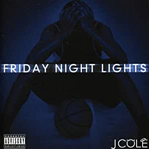J.Cole - Friday Night Lights
