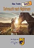 Sehnsucht nach Nightmare: Die Pferde der Königsteins - Band 8 (German Edition)