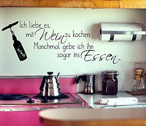 Ich liebe es,mit wein zu kochen.Manchmal gebe ich ihn sogar ins essen - Haus Herz Küche zitate Aufkleber Wandaufkleber Wandsticker Wandtattoo