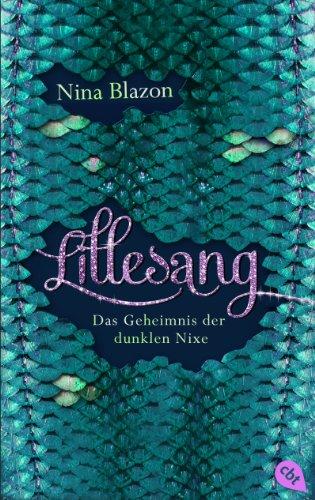 LILLESANG – Das Geheimnis der dunklen Nixe