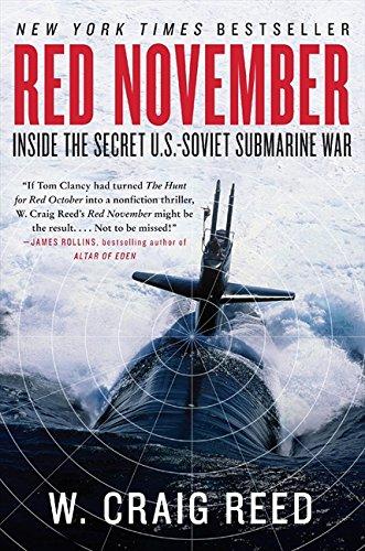 Red November: Inside the Secret U.S.-Soviet Submarine War por W. Craig Reed