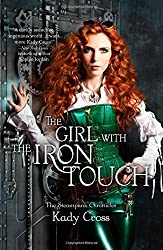 The Girl with the Iron Touch (Harlequin Teen) by Cross, Kady (2014) Paperback