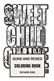 Guns and Roses Coloring Book: Legendary American Rock and Roll Axl Rose and Slash Icons Inspired Adult Coloring Book (Coloring Book for Adults)