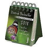 Dietrich Bonhoeffer - Tageskalender 2018 - Dietrich Bonhoeffer