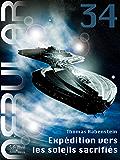 NEBULAR 34 - Expédition vers les soleils sacrifiés: Nebular Épisode (French Edition)