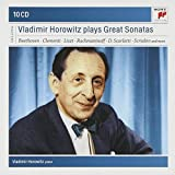 Vladimir Horowitz plays Great Sonatas (Coffret 10 CD)