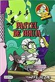 Pastel de bruja: La cocina de los monstruos 6 de Piñol, Martín (2012) Tapa blanda