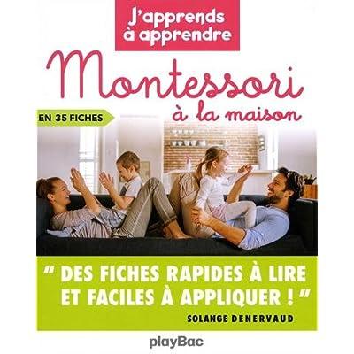 Montessori à la maison - J'apprends à apprendre