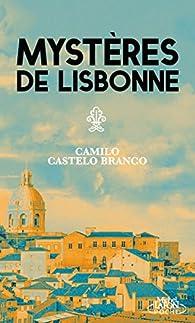 Mystères de Lisbonne par Camilo Castelo Branco