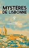 Mystères de Lisbonne par Castelo Branco