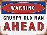 Warning Grumpy Old Man Ahead Metall Schild (na 2015)
