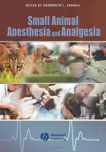 Small Animal Anesthesia and Analgesia (2008-02-19)
