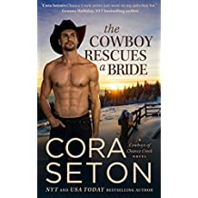The Cowboy Rescues a Bride (Cowboys of Chance Creek Book 7) (English Edition)