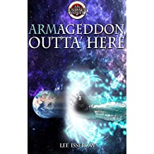 Armageddon Outta Here (ENDAYS Book 3)