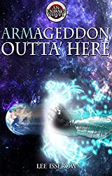 Armageddon Outta Here (ENDAYS Book 3) (English Edition)
