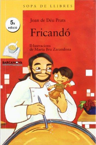 Fricandó (llibres infantils i juvenils - sopa de llibres sèrie groga)