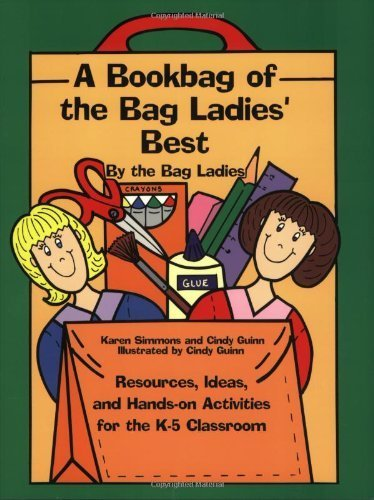 Bookbag of the Bag Ladies Best (Maupin House) by Karen Simmons (2013-01-01)