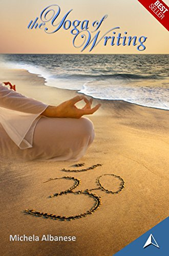 The Yoga of Writing (English Edition) por Michela Albanese