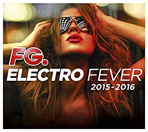 Electro Fever 2015 - 2016 (By Fg)