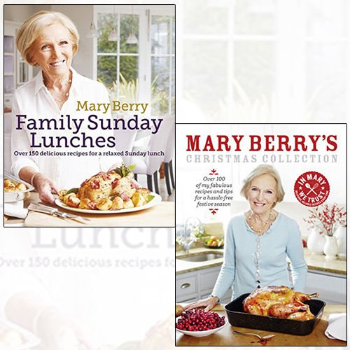 Mary Berry 2 Books Bundle Collection (Mary Berry's Family Sunday Lunches,Mary Berry's Christmas Collection)