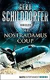 Der Nostradamus-Coup: Thriller (John Finch 3)