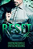 Reset Me: Hoffnungsvolle Entscheidung von Mia B. Meyers