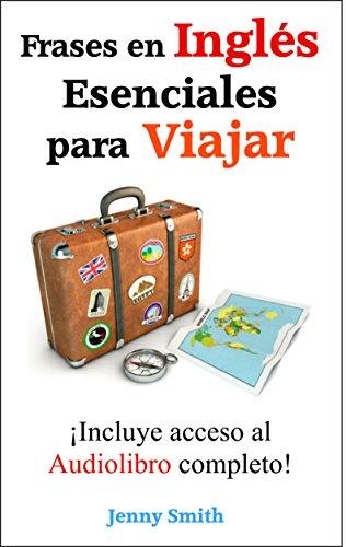 Frases En Inglés Esenciales Para Viajar Incluye Acceso Al