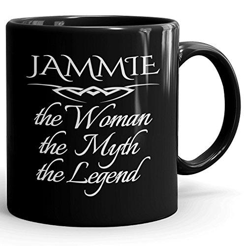 Jammie Coffee Mug Schwarzen Kaffetasse Kaffeebecher Personalisiert mit Name - The Woman The Myth The Legend - Best Gifts Geschenke for Women - 11 oz Black Mug