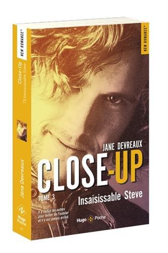 Close-Up - tome 3 Insaisissable Steve