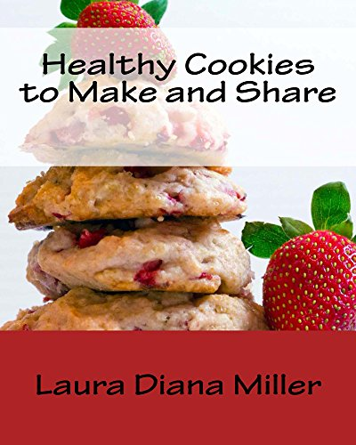 Healthy Cookies to Make and Share (English Edition)