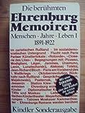 Die ber�hmten Ehrenburg-Memoiren. Menschen, Jahre, Leben. Band I. 1891-1922. Mit einer Dokumentation �ber den Boykott der ersten Auflage (Kindler Sonderausgabe)