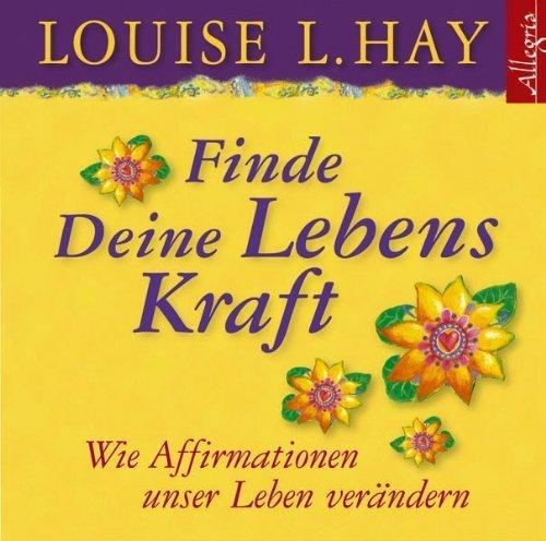 Finde Deine Lebenskraft: 1 CD von Hay. Louise L. (2012) Audio CD
